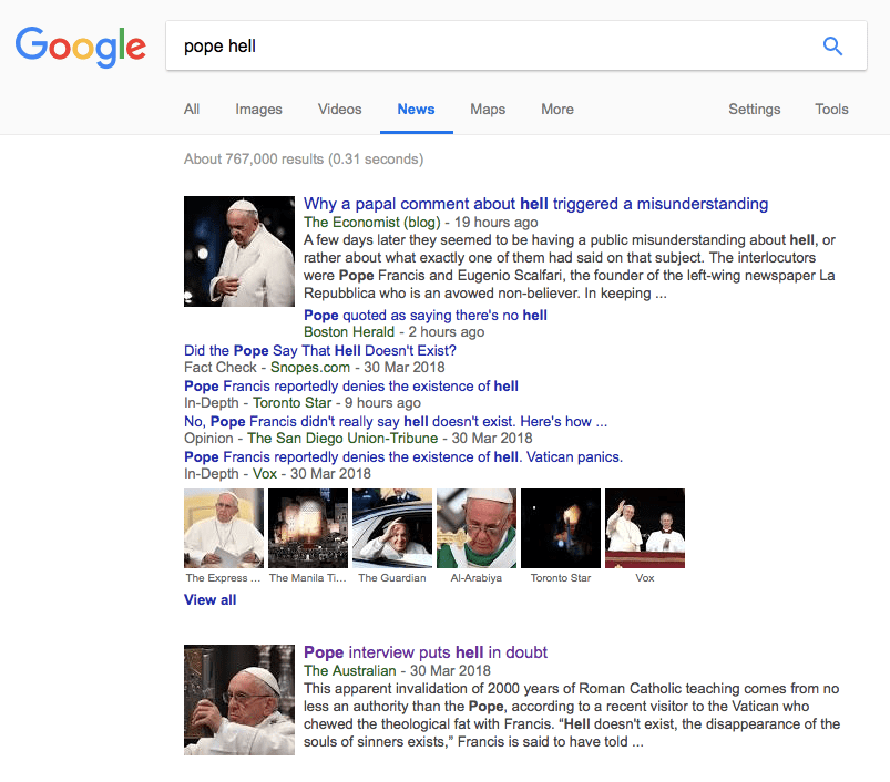More than 767,000 articles have since been published on the topic of hell and the Pope, based on a quick check with Google.
