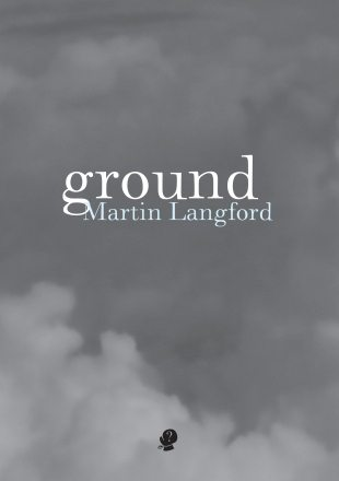 Claiming Ground in the Imagination of Place: Martin Langford's Ground