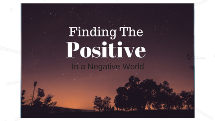 Focus on finding a positive place