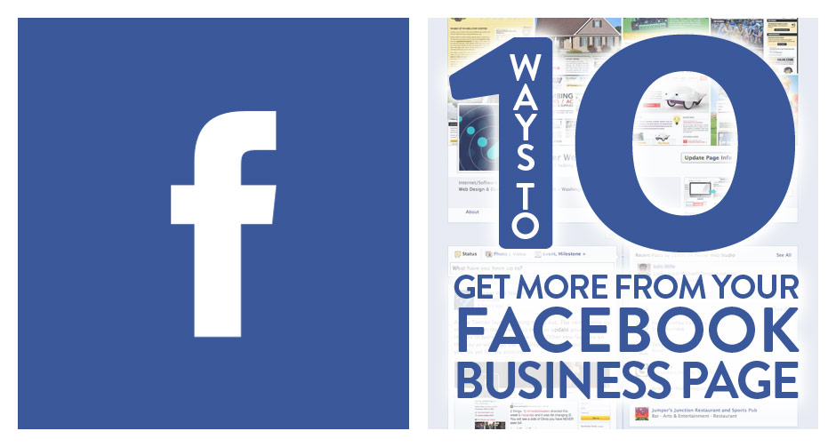 10 Ways To Get More From Your Facebook Business Page
