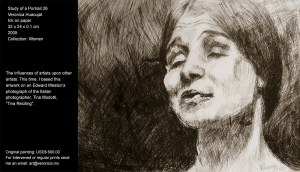"""The influences of artists upon other artists. This time, I based this artwork on an Edward Weston's photograph of the Italian photographer, Tina Modotti, """"Tina Reciting""""."""