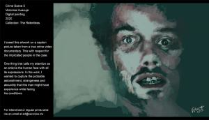 I based this artwork on a caption picture taken from a true crime video documentary. This with respect for the implicated people in the case.