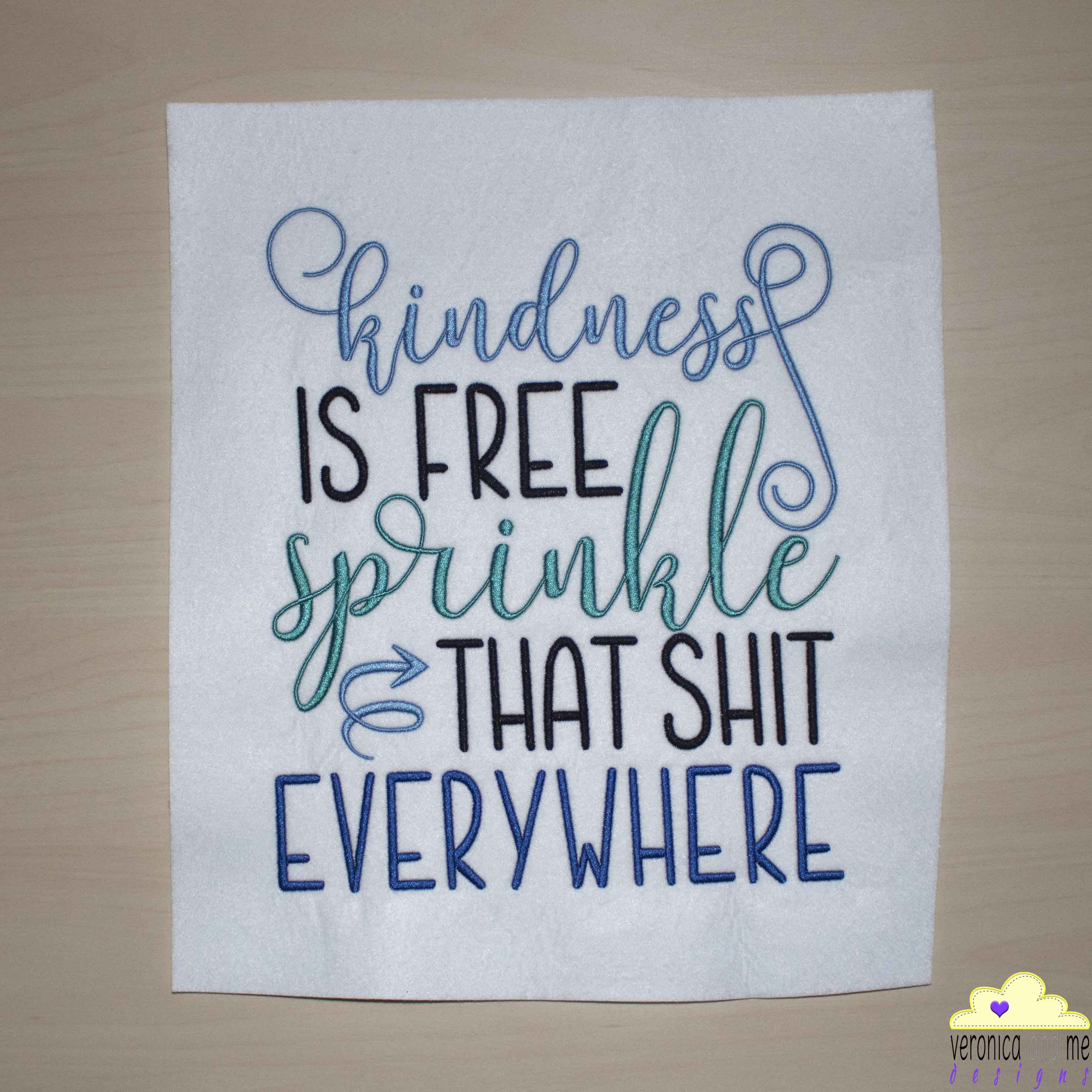 Kindness Is Free Sprinkle That Shit Everywhere Embroidery Design Embroidery Digitizing Embroidery Designs Digitizing Services