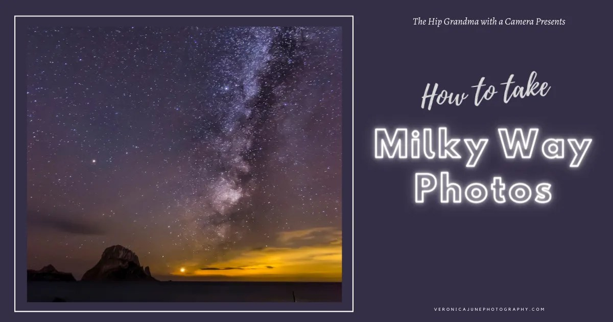 AD image showing title how to take milky way photos and other events in the sky