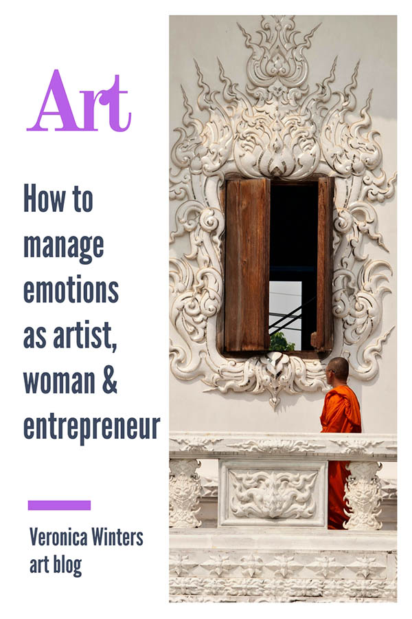 How to manage emotions as artist, woman and entrepreneur veronica winters