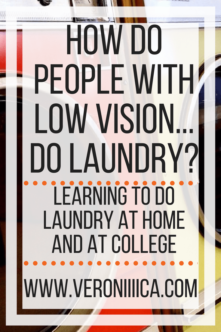 learning to do laundry with low vision and blindness