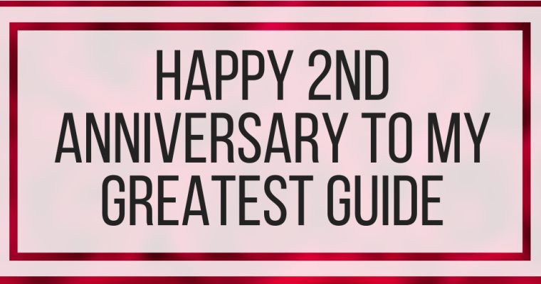 Happy 2nd Anniversary To My Greatest Guide