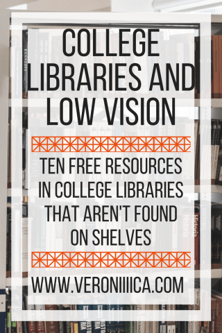 College Libraries and Low Vision