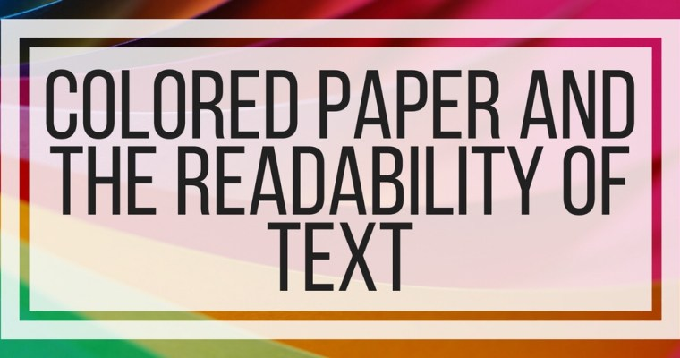 Colored Paper and the Readability of Text