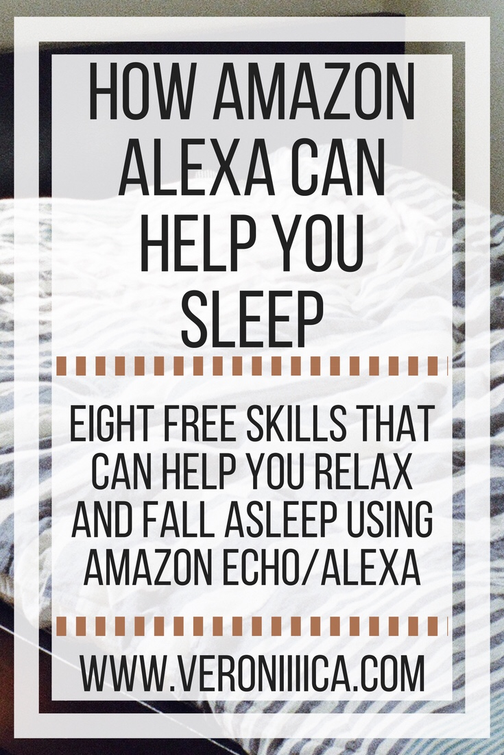 How Amazon Alexa can help you sleep. Eight skills that can help you relax and fall asleep