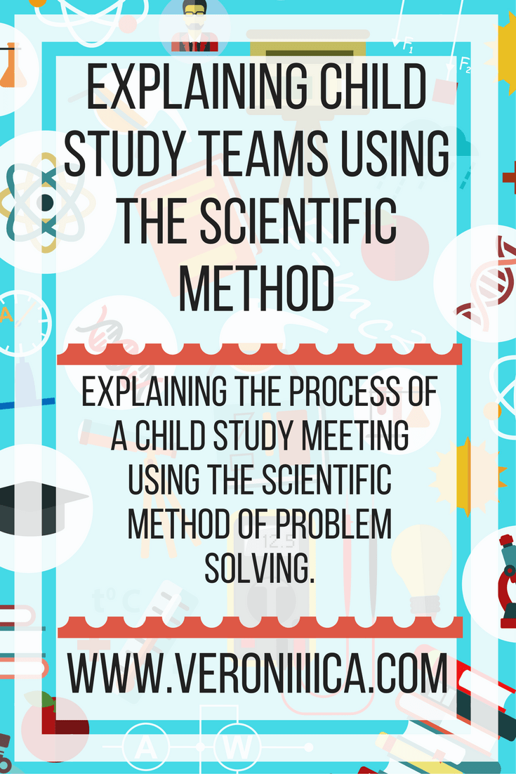 Explaining Child Study Teams Using The Scientific Method (1)