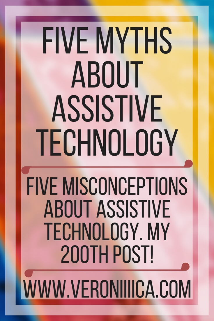 Five myths about assistive technology. What is assistive technology, and why is it important?