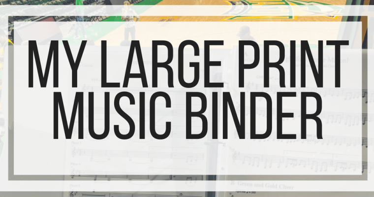 My Large Print Music Binder