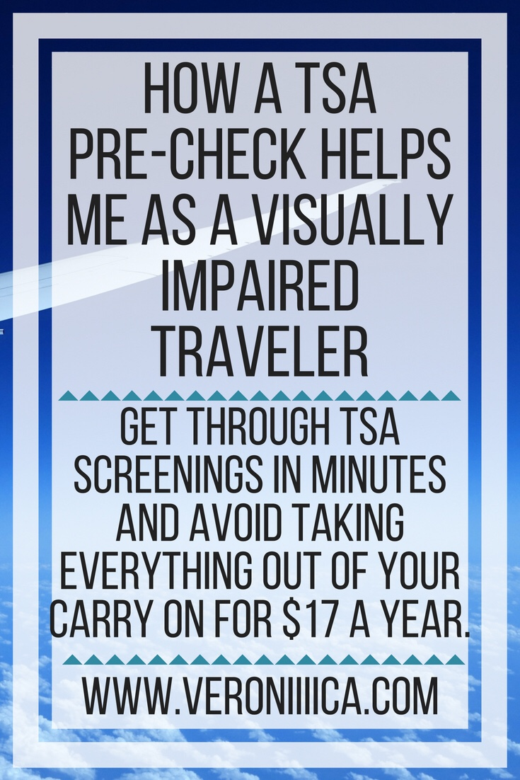 How a TSA Pre-Check helps me as a visually impaired traveler. Get through TSA screenings in minutes and avoid taking everything out of your carry on for $17 a year.