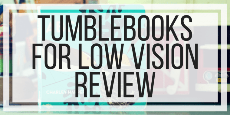 TumbleBooks For Low Vision Review