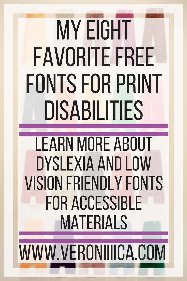 My eight favorite free fonts for print disabilities. Learn more about dyslexia and low vision friendly fonts for accessible materials