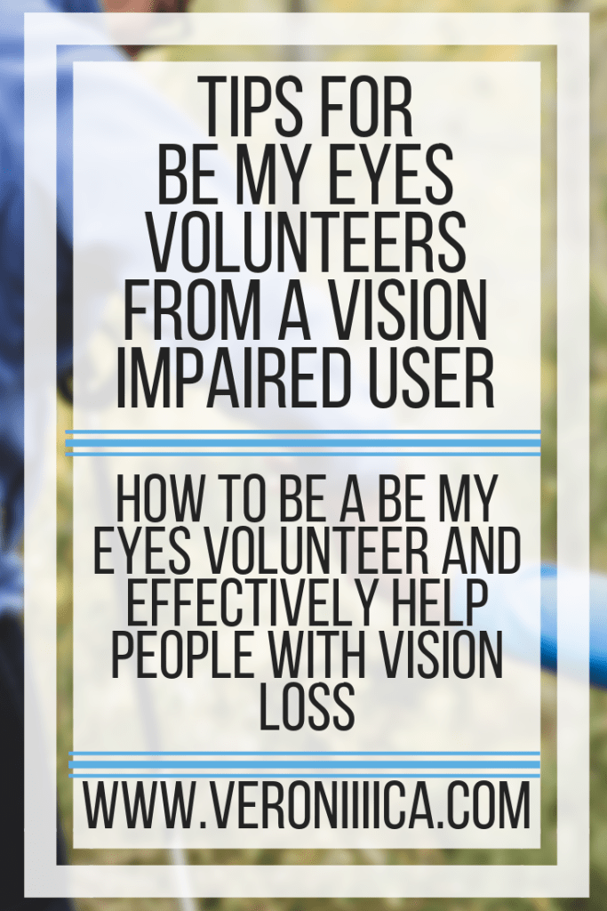 How to be a Be My Eyes volunteer and effectively help people with vision loss