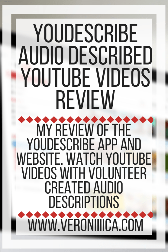 My review of the YouDescribe app and website. Watch YouTube videos with volunteer created audio descriptions