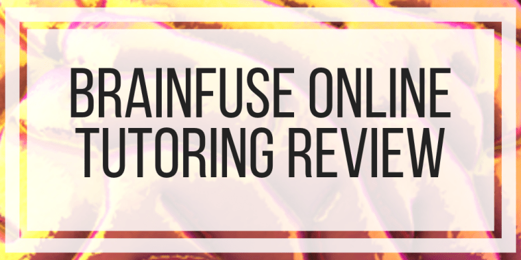 Brainfuse Online Tutoring Review