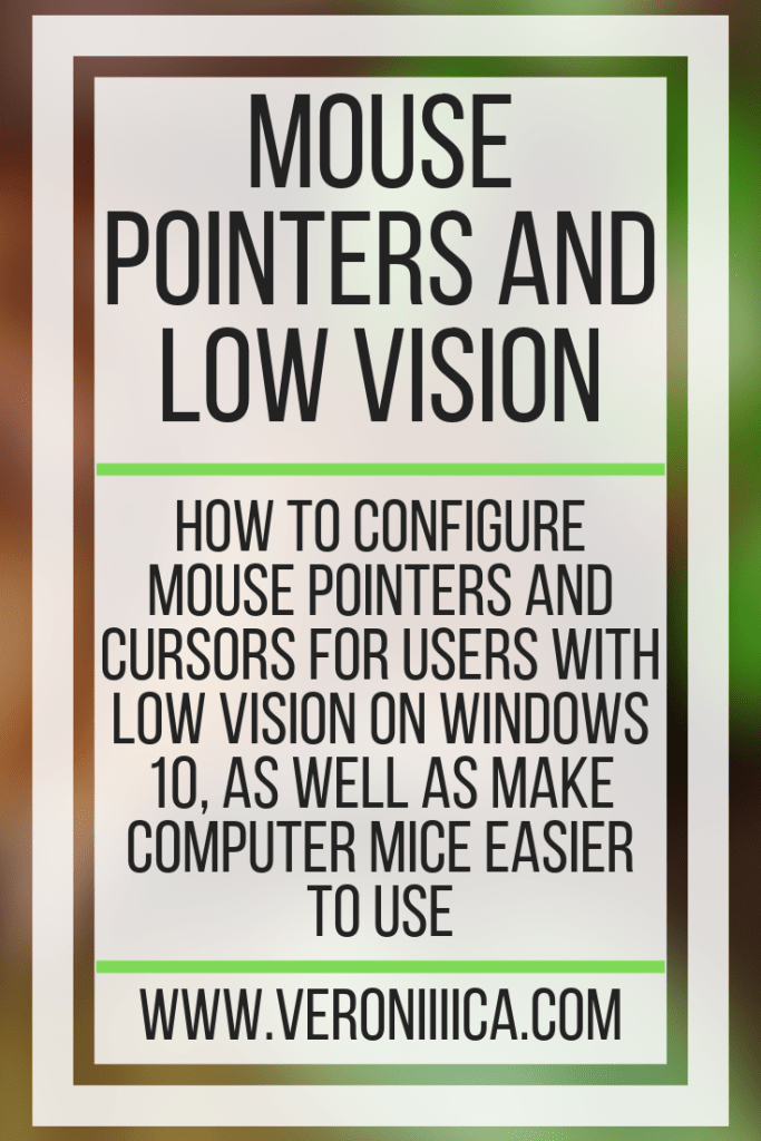Mouse Pointers and Low Vision. How to configure mouse pointers and cursors for users with low vision on Windows 10, as well as make computer mice easier to use