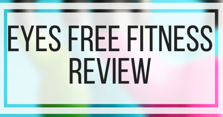 Eyes Free Fitness Review