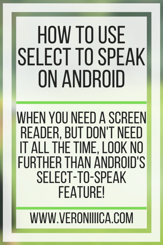 How To Use Select to Speak on Android. When you need a screen reader, but don't need it all the time, look no further than Android's Select-to-speak feature!