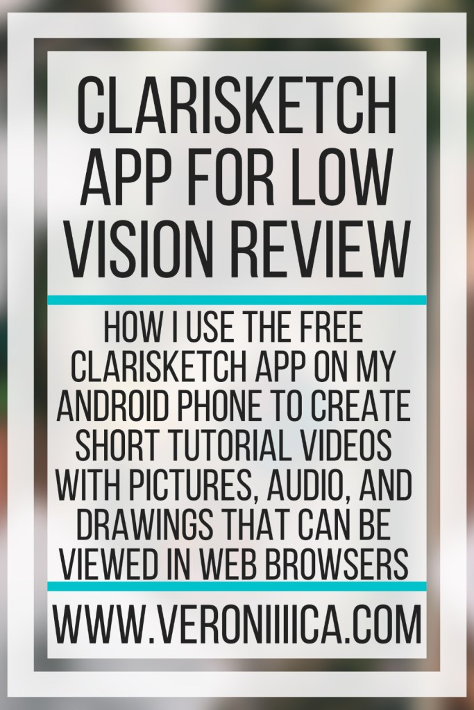 Clarisketch App For Low Vision Review. How I use the free Clarisketch app on my Android phone to create short tutorial videos with pictures, audio, and drawings that can be viewed in web browsers