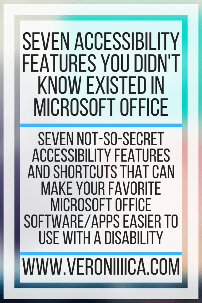 Seven Accessibility Features You Didn't Know Existed In Microsoft Office. Seven not-so-secret accessibility features and shortcuts that can make your favorite Microsoft office software/apps easier to use with a disability