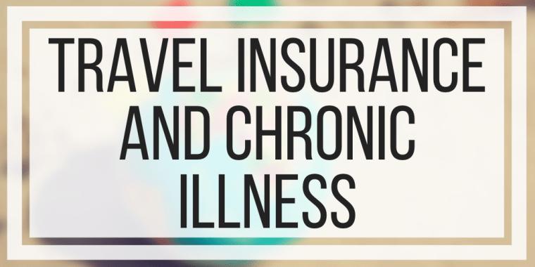 Travel Insurance and Chronic Illness