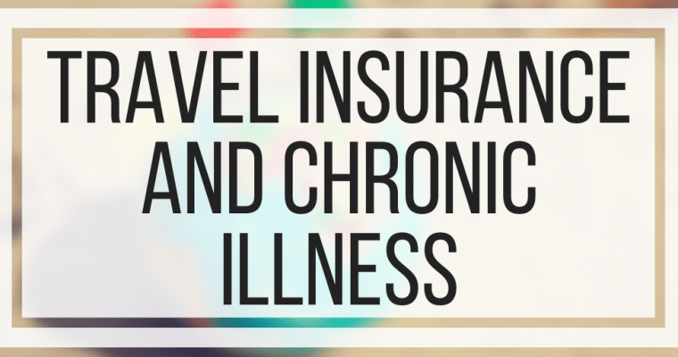 Travel Insurance and Chronic Illness