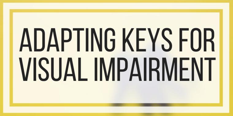 Adapting Keys For Visual Impairment