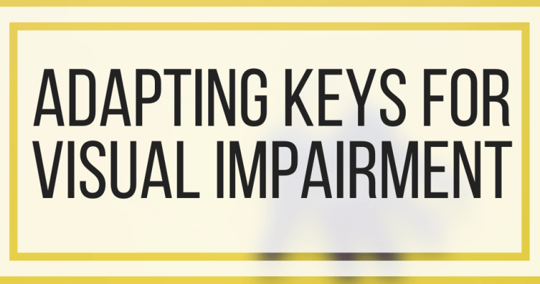 Adapting Keys For Visual Impairment