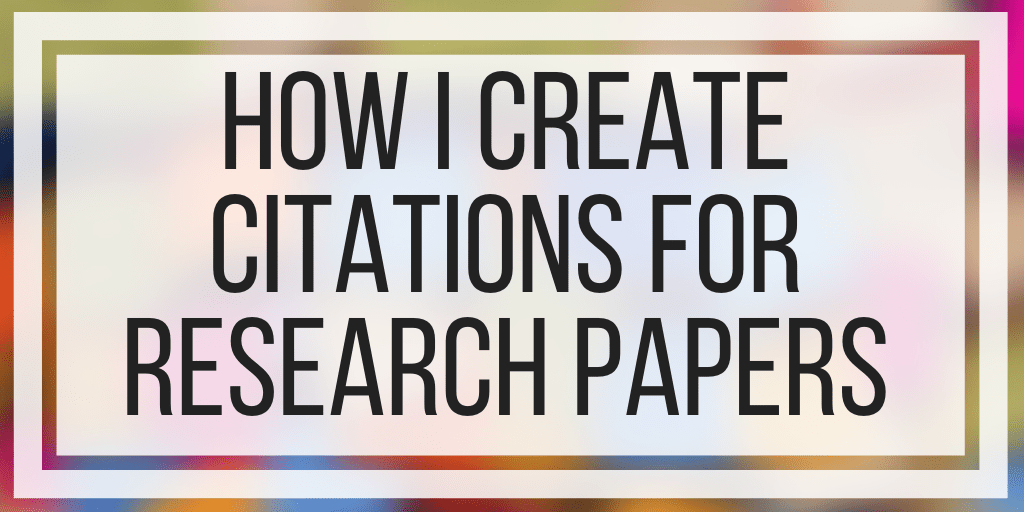 How I Create Citations For Research Papers
