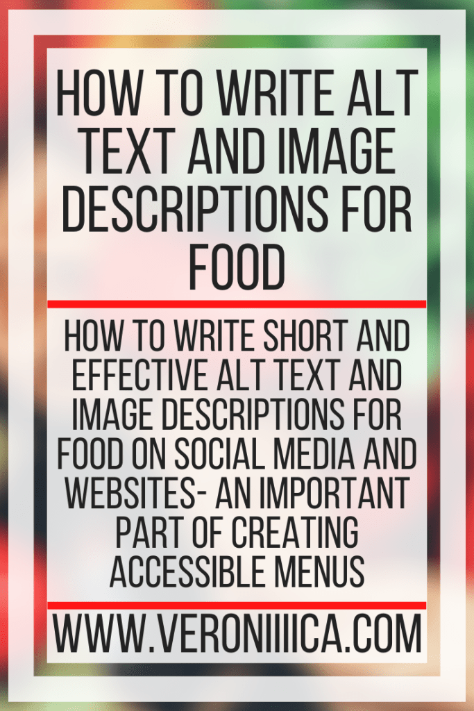 How To Write Alt Text And Image Descriptions For Food. How to write short and effective alt text and image descriptions for food on social media and websites- an important part of creating accessible menus
