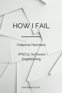 How I Fail - Felienne Hermans | veronikach.com