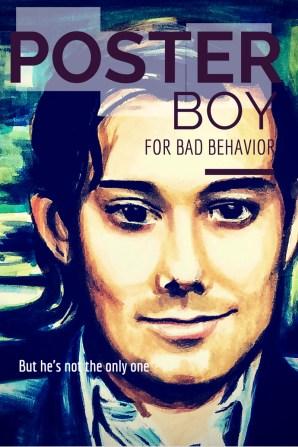 Poster Boy for Bad Behavior - Martin Shrekli