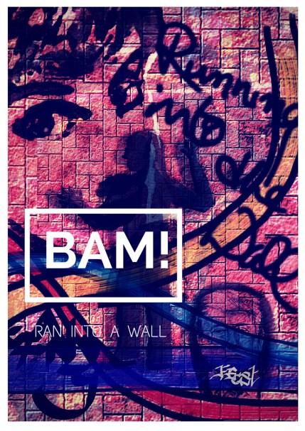 Ran Into A Wall