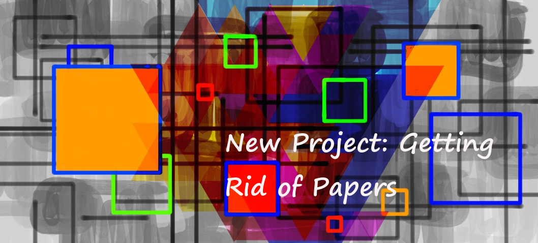 New Project: From Paper to Electronic