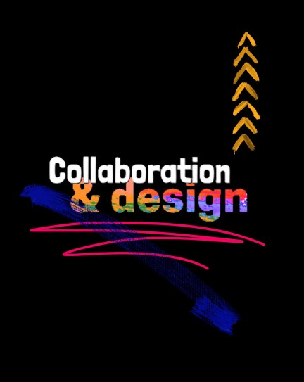 Collaboration and Design
