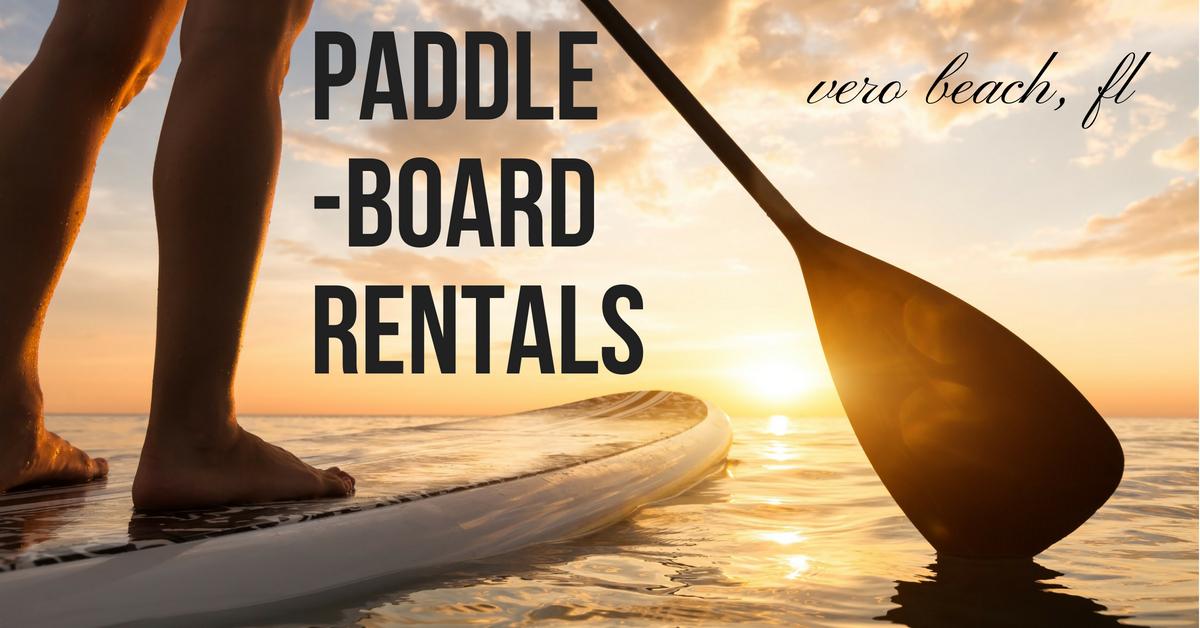 Vero Beach Paddle Board Rentals