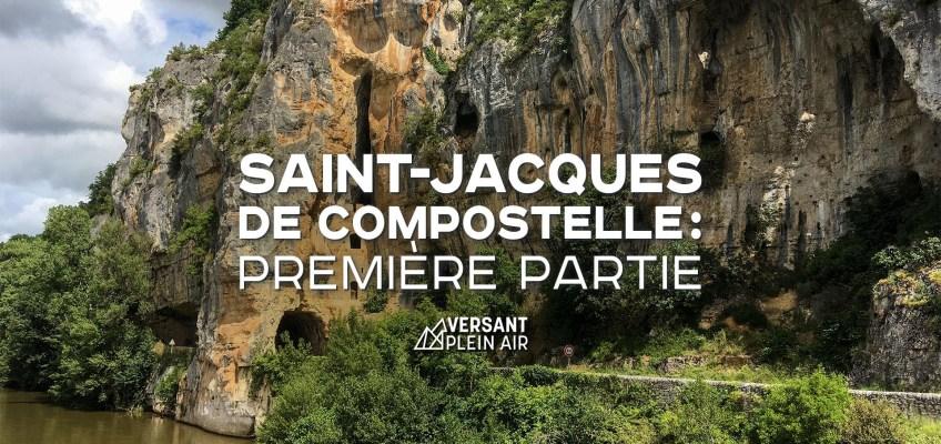 Saint-Jacques de Compostelle : Première partie