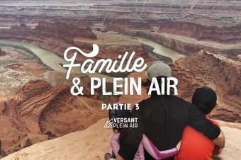 Famille et plein air, oui c'est possible – Partie 3