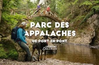 Le Parc des Appalaches : De pont en pont