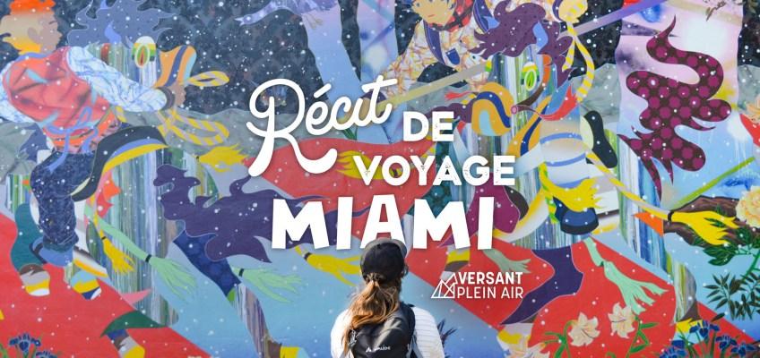 Récit de voyage – Miami 2020