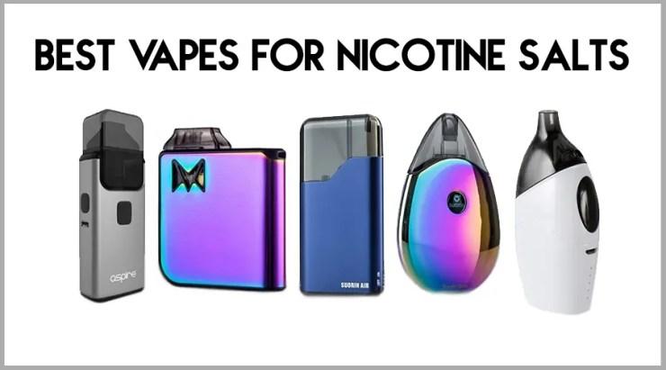 Best Vapes For Nicotine Salts Banner