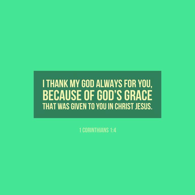 Verse Image for 1 Corinthians 1:4 - 1x1