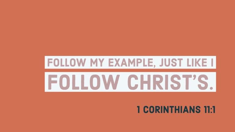 Verse Image for 1 Corinthians 11:1 - 16x9