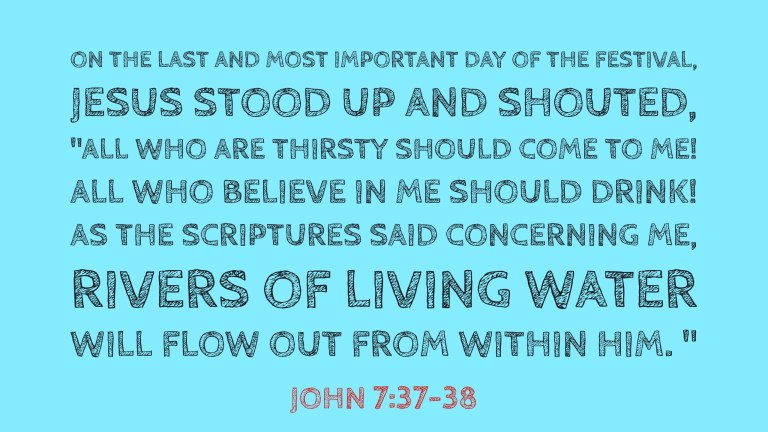 Verse Image for John 7:37-38 - 16x9