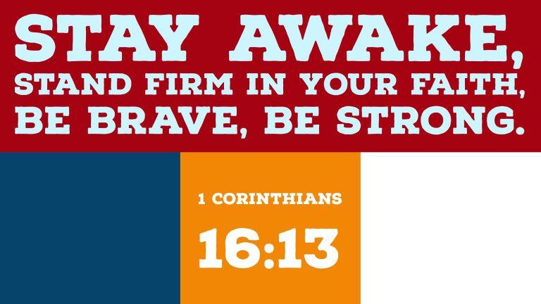 Verse Image for 1 Corinthians 16:13 - 16x9