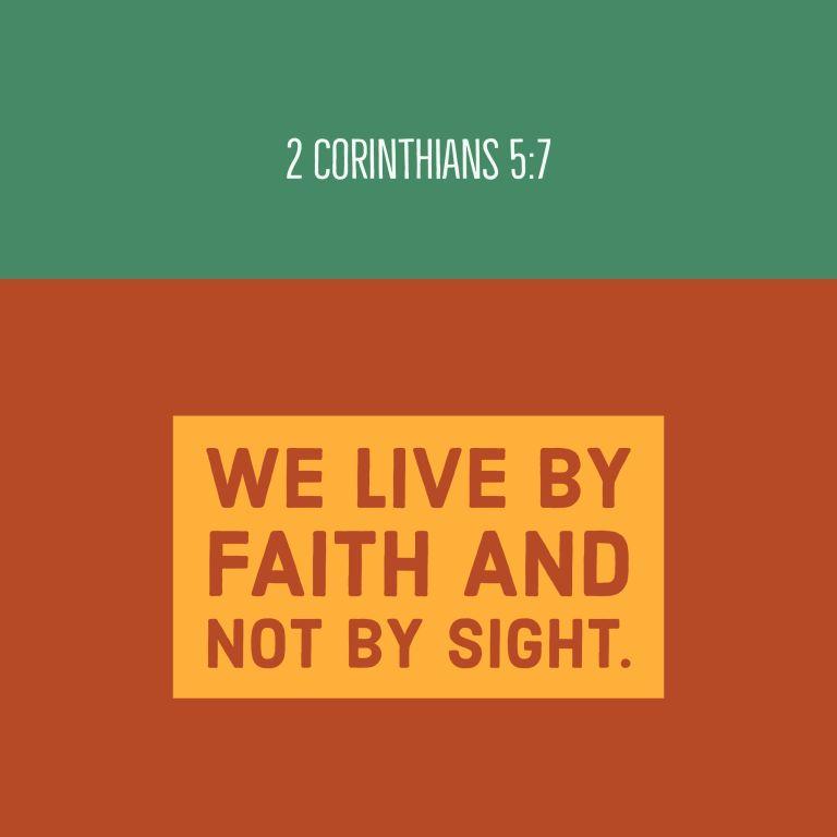 Verse Image for 2 Corinthians 5:7 - 16x9
